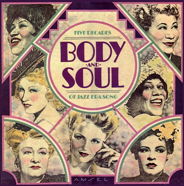 Body And Soul - Five Decades Of Jazz Era Song
