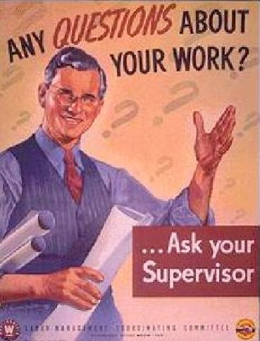 http://americangallery.files.wordpress.com/2009/06/any-questions-about-your-work-ask-your-supervisor.jpg